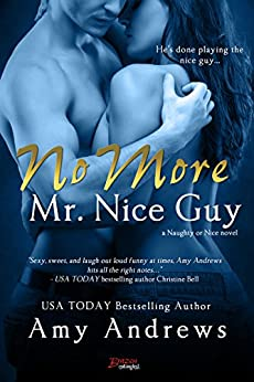 No More Mr. Nice Guy (Entangled Brazen) (Naughty or Nice) by [Andrews, Amy]