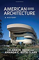 American Architecture: A History