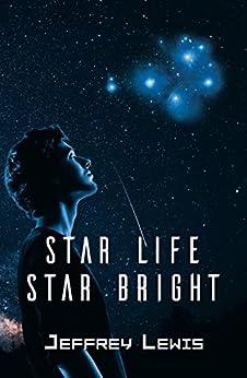Star Life - Star Bright by [Lewis, Jeffrey ]