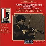 Nathan Milstein Recital by Johann Sebastian Bach (1995-07-04)