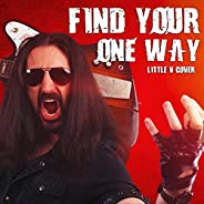 Find Your One Way [Explicit]
