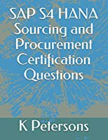 SAP S4 HANA Sourcing and Procurement Certification Questions