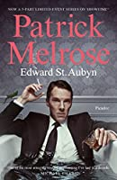 The Patrick Melrose Novels: Never Mind, Bad News, Some Hope, Mother's Milk and At Last