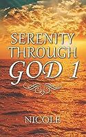 Serenity Through God 1