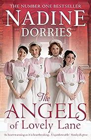 The Angels of Lovely Lane: A powerful 1950s nursing saga from the Sunday Times bestseller (The Lovely Lane Ser