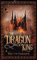 The Dragon King (Dragonspeaker Chronicles)