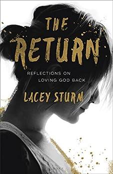 The Return: Reflections on Loving God Back (English Edition)