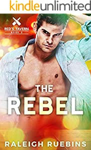 The Rebel: Red's Tavern, Book 2 (English Edition)
