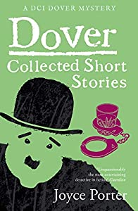 Dover: The Collected Short Stories (A Dover Mystery Book 11) (English Edition)