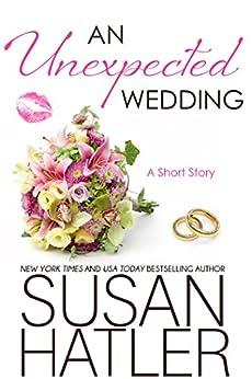 An Unexpected Wedding (Treasured Dreams Book 5) by [Hatler, Susan]