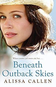 Beneath Outback Skies (Random Romance Book 6) by [Callen, Alissa]