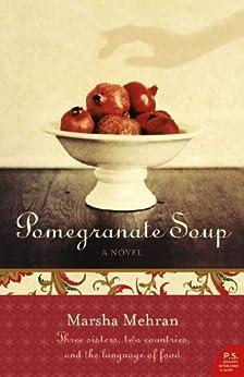 Pomegranate Soup by [Mehran, Marsha]