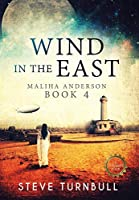 Wind in the East: Maliha Anderson, Book 4