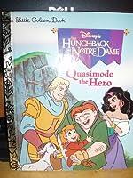 Quasimodo the Hero (Disney's Hunchback of Notre Dame)