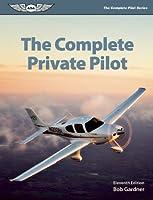 The Complete Private Pilot eBundle (The Complete Pilot series)