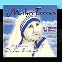 Mother Theresa by Deana Freeland