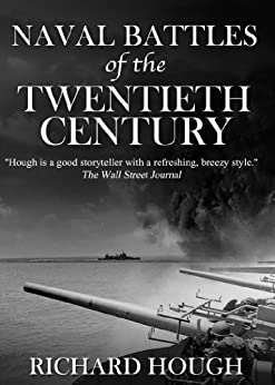 Naval Battles of the Twentieth Century by [Hough, Richard]