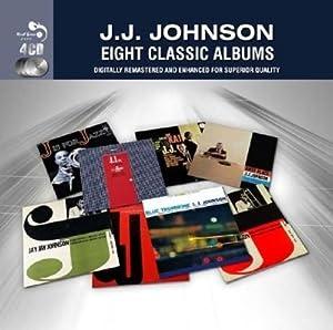 J.J.Johnson Eight Classic Albums
