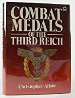 Combat Medals of the Third Reich
