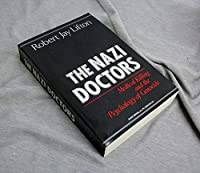 The Nazi Doctors: Medical Killing and the Psychology of Genocide [並行輸入品]