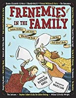 Frenemies in the Family: Famous Brothers and Sisters Who Butted Heads and Had Each Other's Backs [並行輸入品]