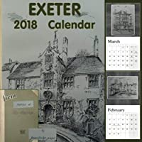 Exeter 2018 Calendar: from Sketches of Old Exeter by James Crocker [並行輸入品]