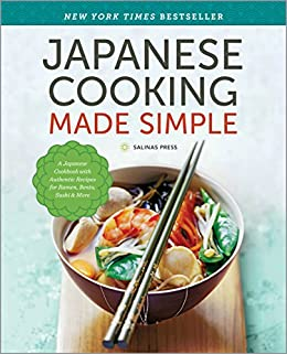 Amazon japanese cooking made simple a japanese cookbook with press salinasjapanese cooking made simple a japanese cookbook with authentic forumfinder Image collections