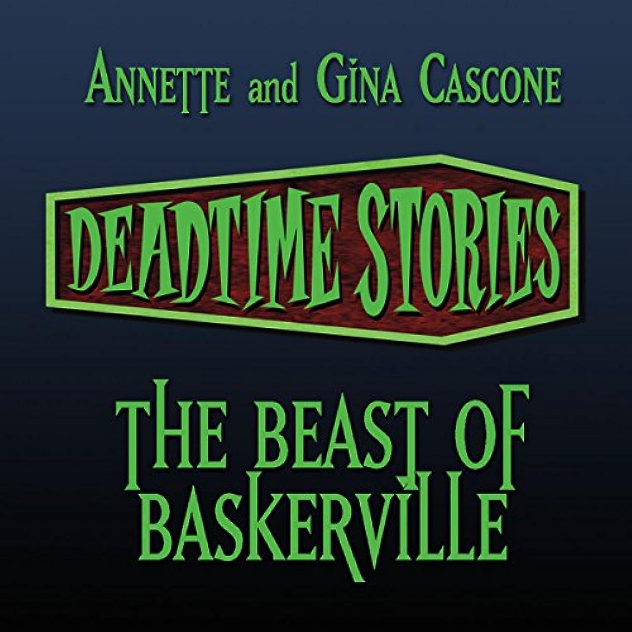 取る行方不明思い出させるThe Beast of Baskerville: Deadtime Stories