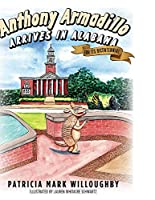 Anthony Armadillo Arrives in Alabama: For Its Bicentennial