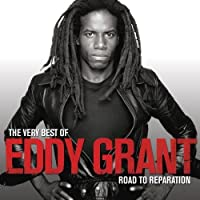 Very Best of Eddy Grant: The Road to Reparation by Eddy Grant (2008-07-08)