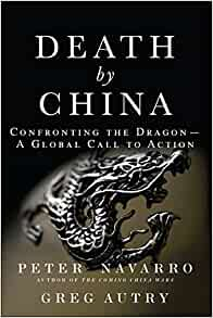 Amazon | Death by China: Confronting the Dragon - A Global