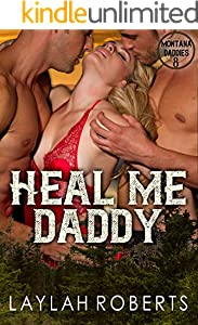 Heal Me, Daddy (Montana Daddies Book 8) (English Edition)