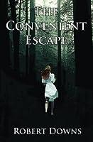 The Convenient Escape
