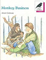Oxford Reading Tree: Stages 8-11: More Jackdaws Anthologies: Monkey Business: Monkey Business