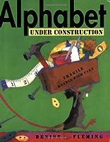 Alphabet Under Construction by Denise Fleming(2006-07-25)