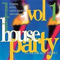 Underground House Party Vol. 1