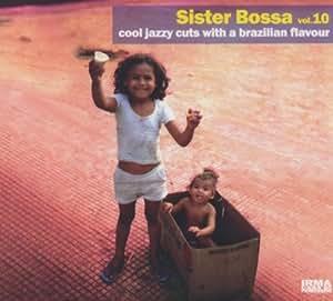 Vol. 10-Sister Bossa
