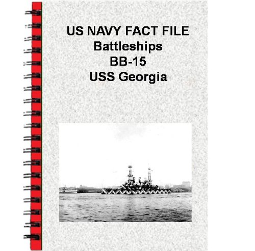 US NAVY FACT FILE Battleships BB-15 USS Georgia (English Edition)