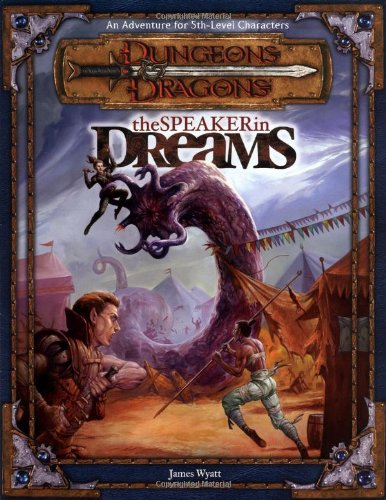 The Speaker in Dreams: Dungeons & Dragons Adventure (D&D Adventure)
