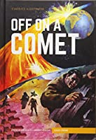 Classics Illustrated: Off on a Comet