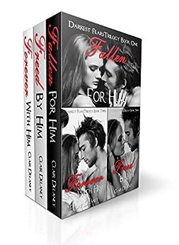 Darkest Fears Trilogy: A Contemporary Romantic Erotic Box Set/ Drama/ Suspense/ Thriller by [Delaney, Clair]