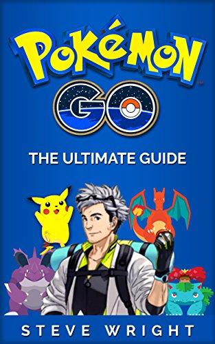 Pokémon Go: Pokemon Go: The Ul...