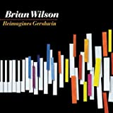 Reimagines Gershwin [Import, From US] / Brian Wilson (CD - 2010)