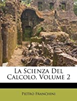La Scienza del Calcolo, Volume 2
