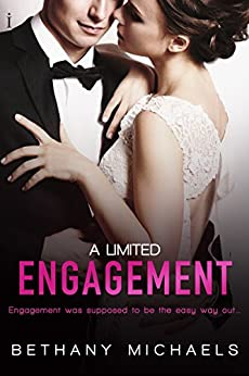 A Limited Engagement (A Limitless Love Novel) by [Michaels, Bethany]