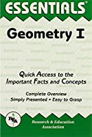 Geometry I: Quick Access to the Important Facts and Concepts (Essentials)