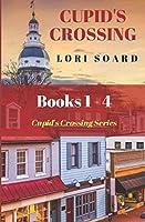 Cupid's Crossing Series: Books 1, 2, 3 & 4