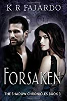 Forsaken (The Shadow Chronicles)