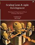 Scaling Lean & Agile Development: Thinking and Organizationa…