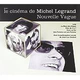 Le Cinema de Michel Legrand: Nouvelle Vague